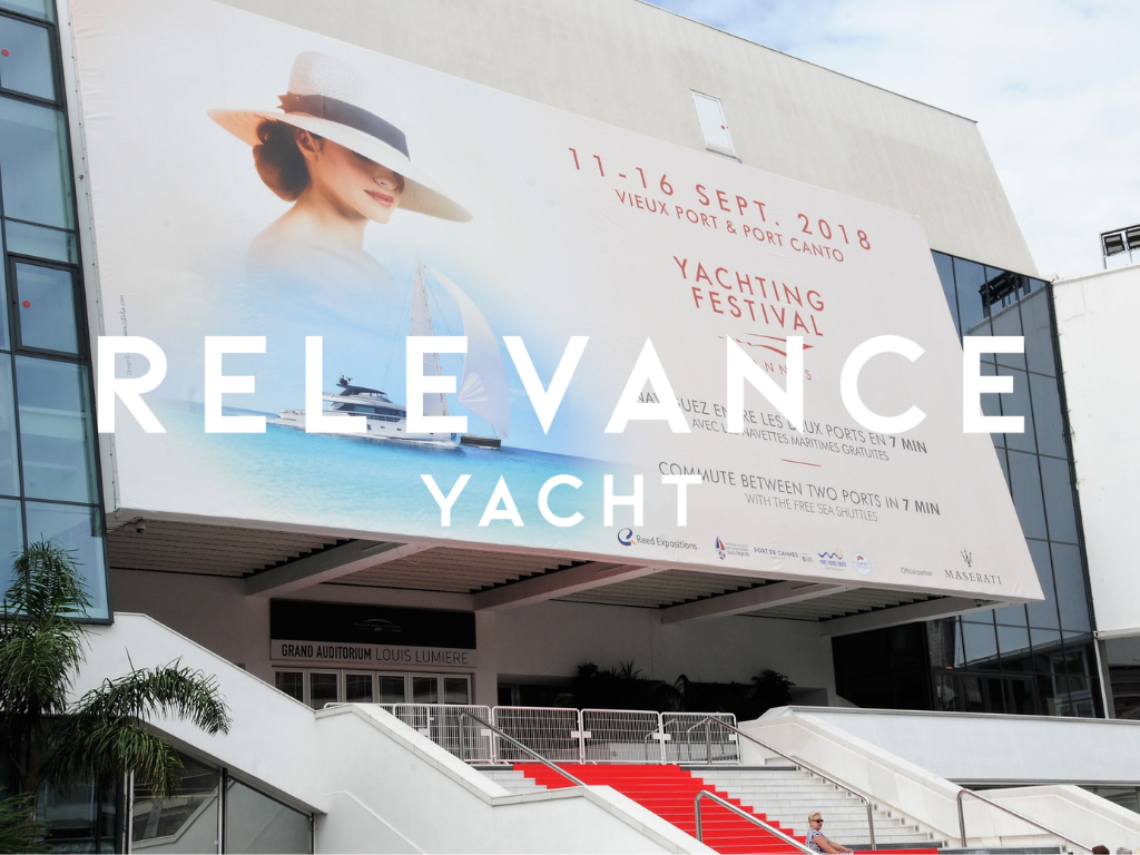 Meet Relevance Yacht at Cannes